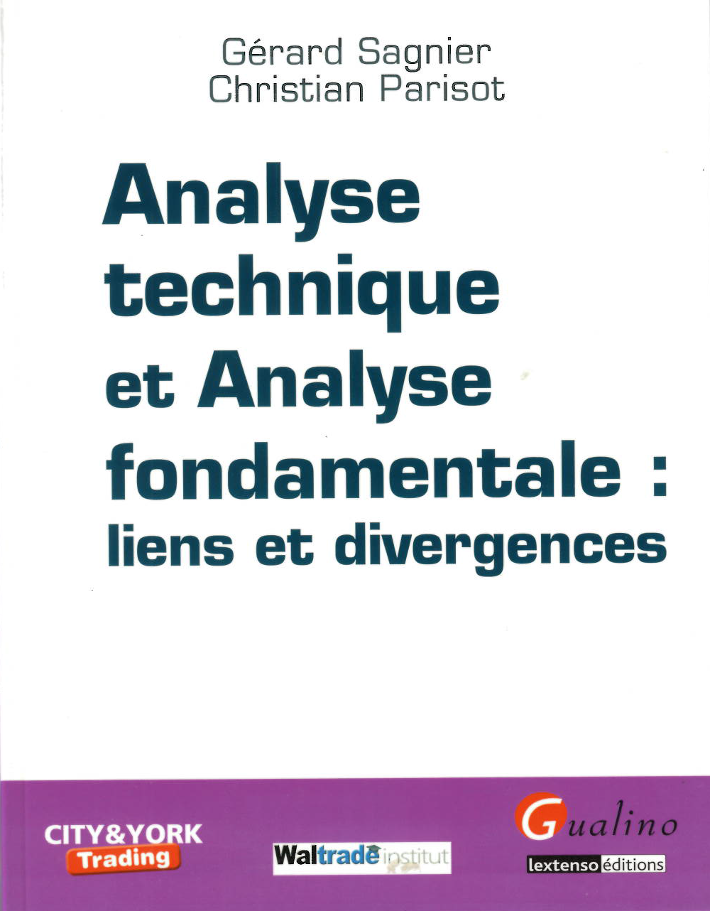 Analyse technique et analyse fondamentale